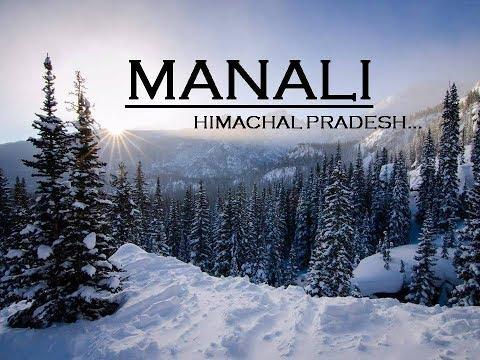 Manali Tourism   Manali Top 10 Tourist Places In Hindi