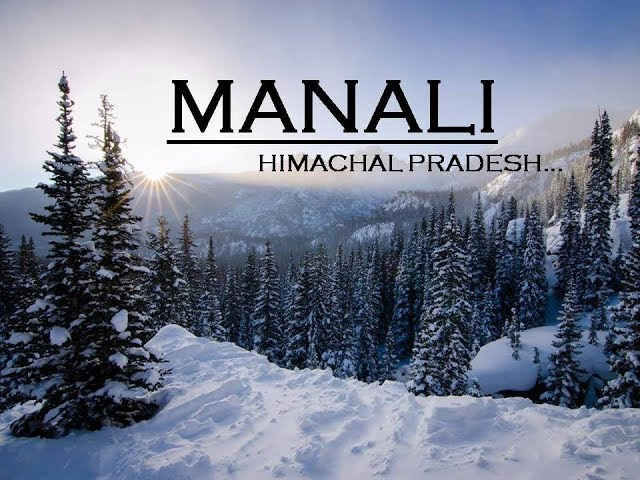 Manali Tourism | Manali Top 10 Tourist Places In Hindi