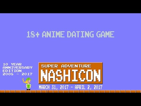Anime Dating Game 18+ - NashiCon 2017
