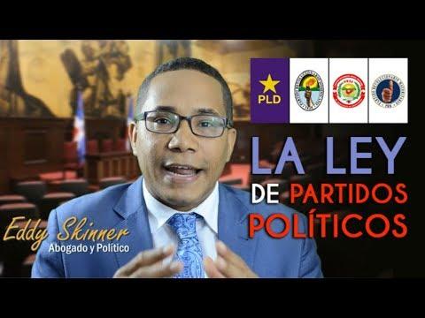 Ley de partidos políticos en República Dominicana | EDDY SKINNER