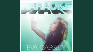 you take my breath away in the style of eva cassidy karaoke version