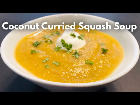 Coconut Curried Squash Soup Ep.95