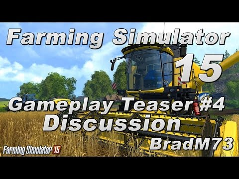Farming Simulator 15 - Gameplay Teaser Discussion/Review and my FS15 expectations!