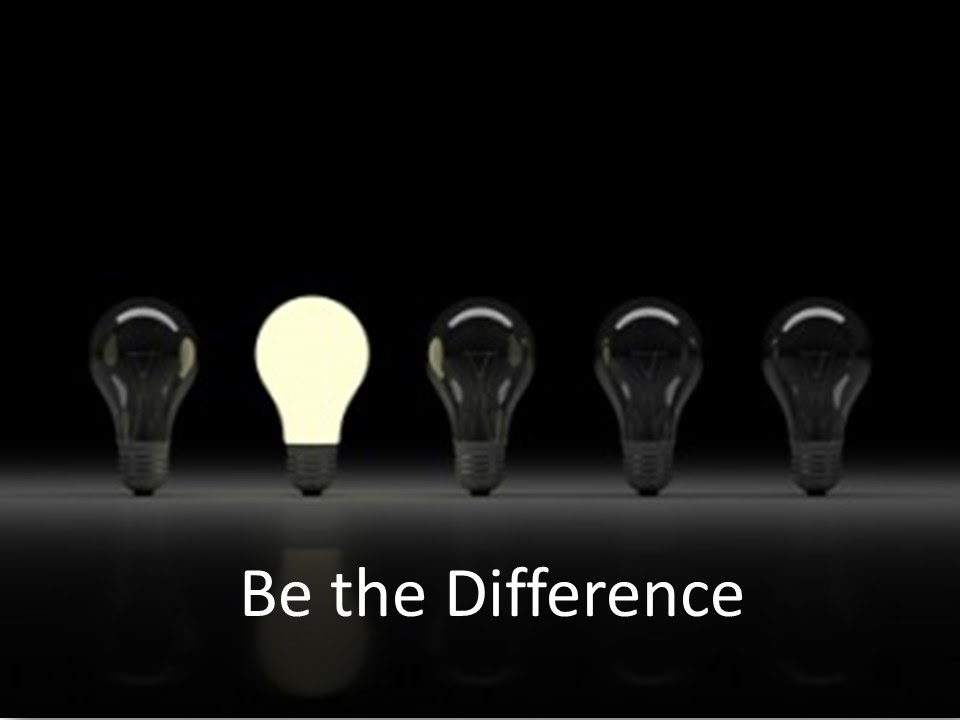 Image result for be the difference