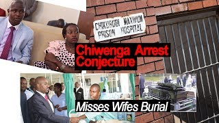 Apostle Chiwenga Arrest Conjecture, Misses Wife Burial, is he in Chikurubi Hospital? Thesis