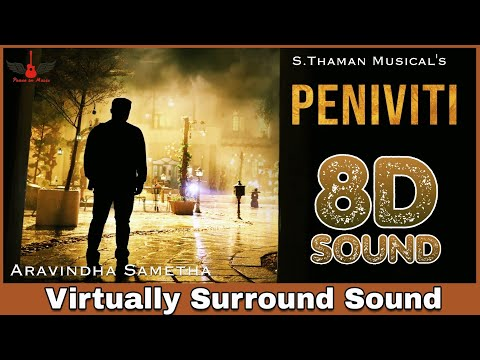 Peniviti | 8D Audio Song | Aravindha Sametha | Jr. NTR, Pooja Hegde | Telugu 8D Songs
