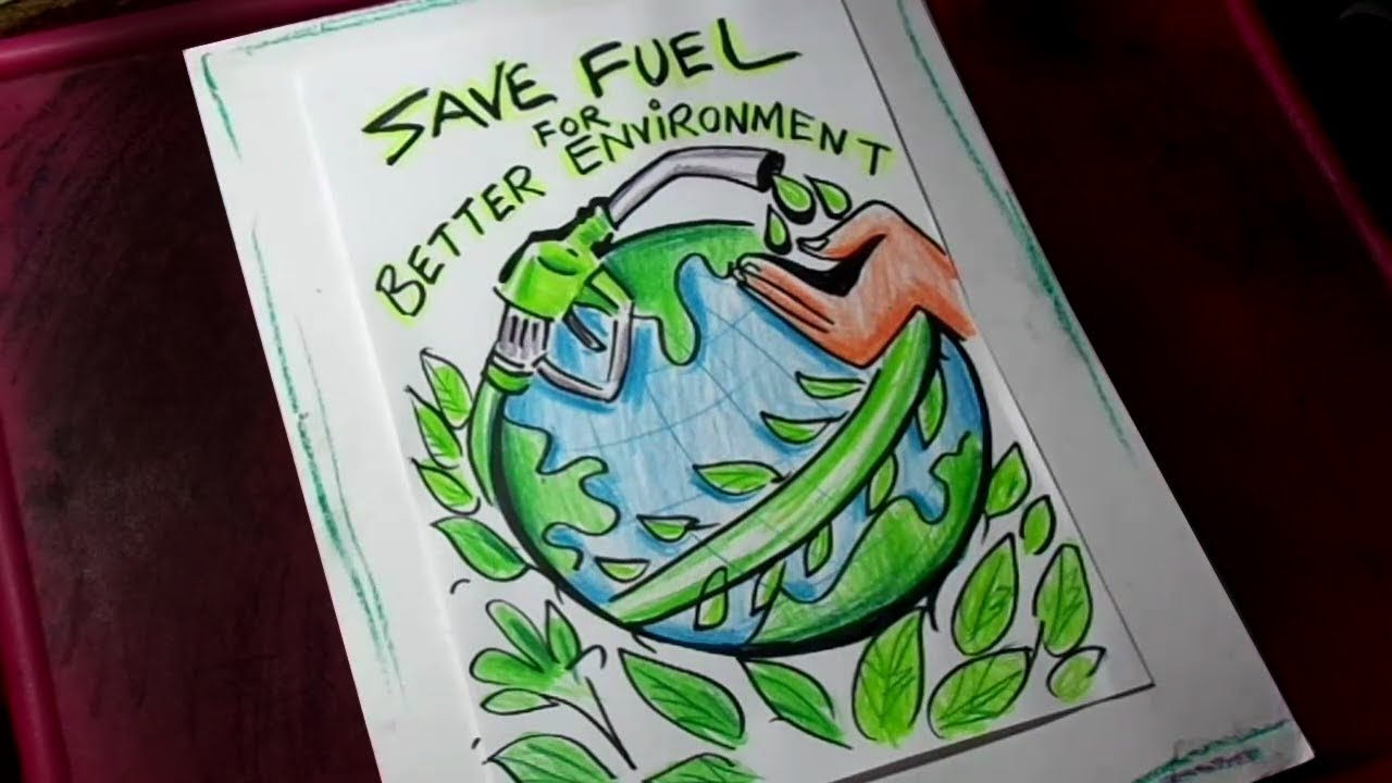 How to Draw Save Fuel / Save Trees / Save Energy Poster ...