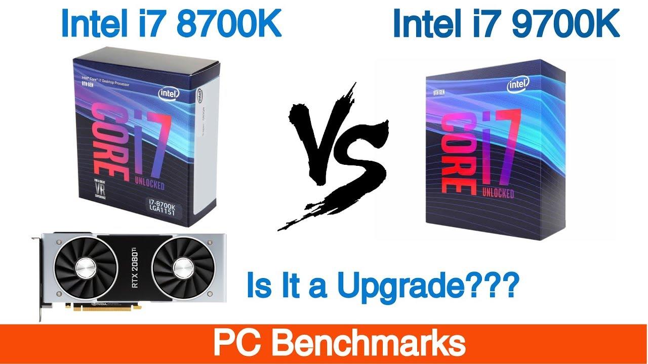 Intel i7 8700k Vs Intel i7 9700K Benchmarks Featuring RTX 2080 Ti
