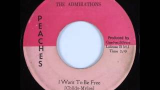 The Admirations...... I want to be free ...   1966.