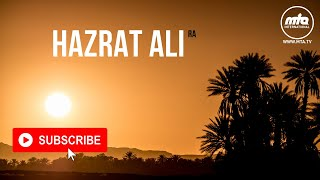 Hazrat Ali (ra) | A Rightly Guided Caliph