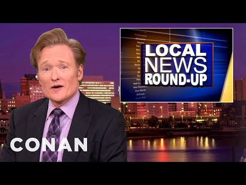 Local News Roundup: News Bloopers, Wet Pets And More! - CONAN on TBS