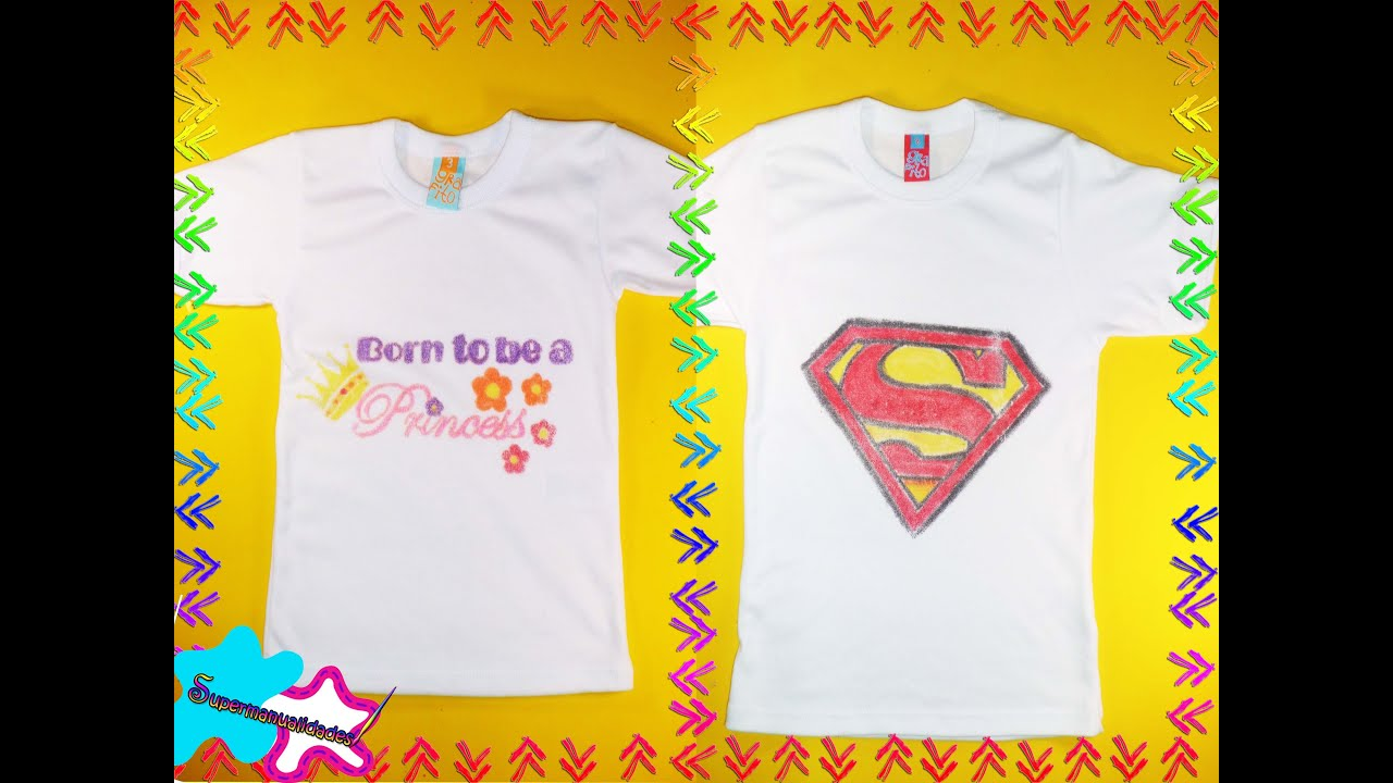 Playeras Decoradas Como Estampar Playeras Con Crayolas Fácil Supermanualidades