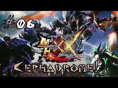 [MHXX] Monster Hunter Double Cross #06 Cephadrome! thumbnail