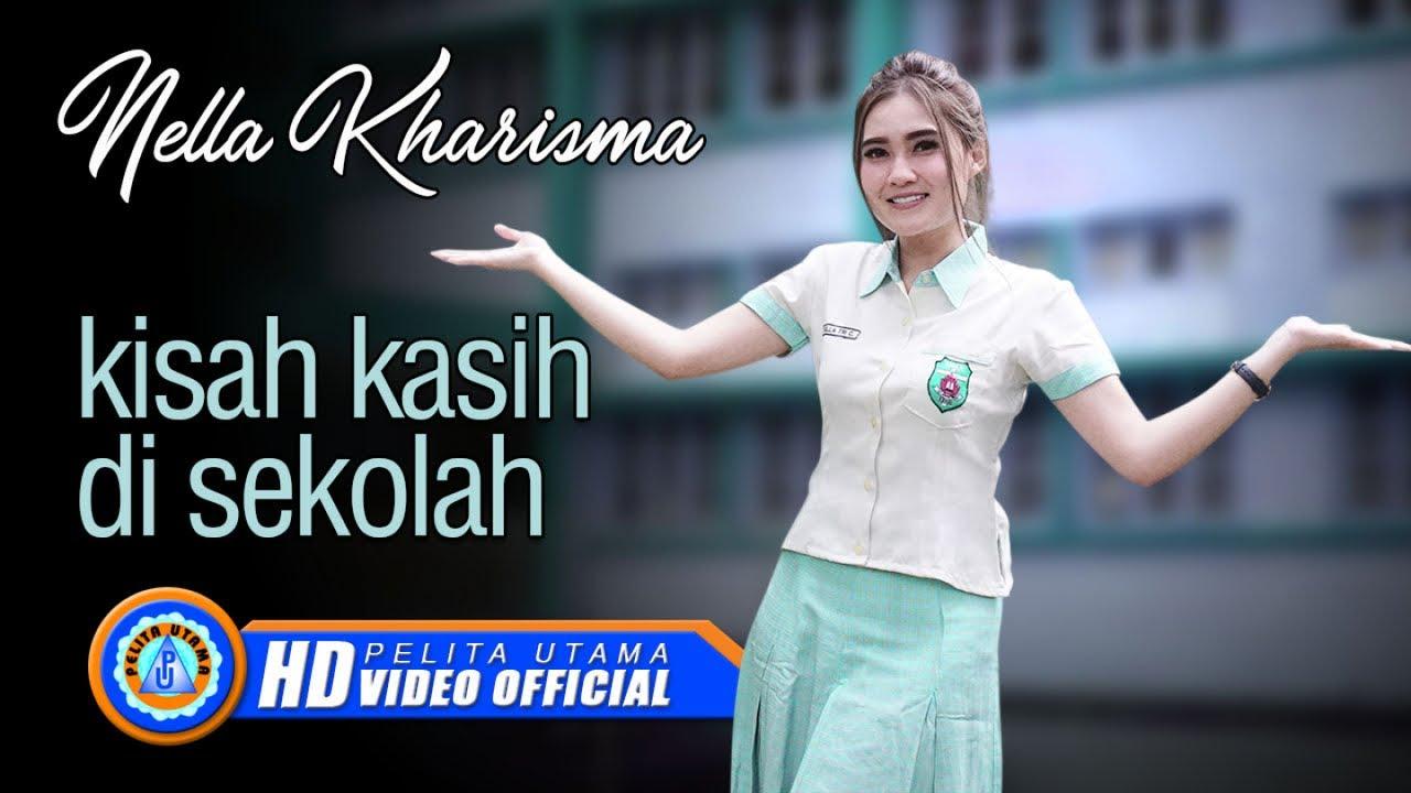 Nella Kharisma - KISAH KASIH DI SEKOLAH (Official Music Video ) [HD] #1