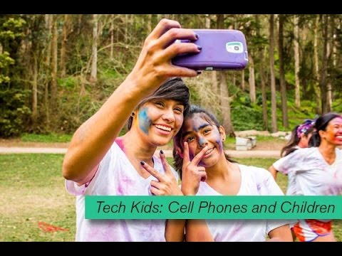 Tech Kids: Cell Phones and Children