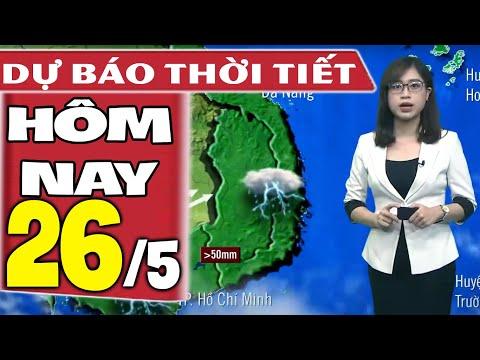 Dự báo thời tiết hôm nay mới nhất ngày 26/5/2021   Dự báo thời tiết 3 ngày tới