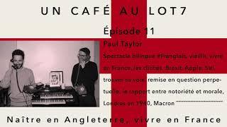 011 - Un café avec Paul Taylor