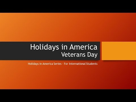 Holidays In America - Veterans Day - November 11