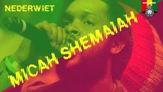 Micah Shemaiah - Ganja Farmer / Nederwiet Live 2015