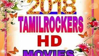 2018 TAMILROCKERS NEW HD APPS video