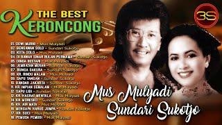 Mus Mulyadi & Sundari Sukotdjo - The Best Keroncong