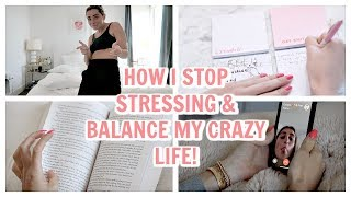 HOW TO BALANCE LIFE! How I stop STRESSING!   Lauren Elizabeth