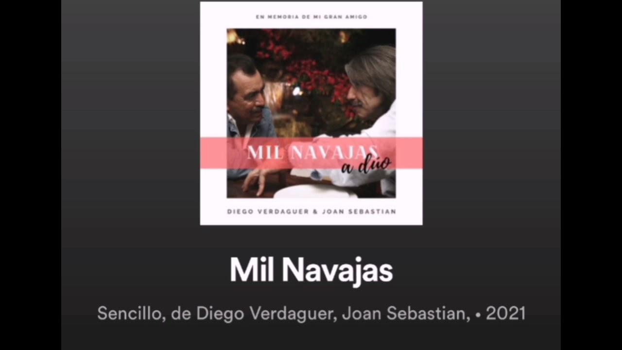 Mil Navajas Diego Verdaguer - Joan Sebastián