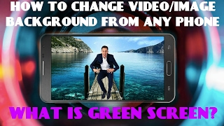 (हिंदी) How to Change any /image background From any Android phone | What is Green screen ?