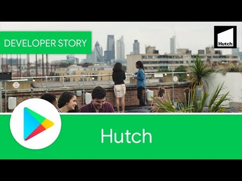 Android Developer Story: Hutch improves...