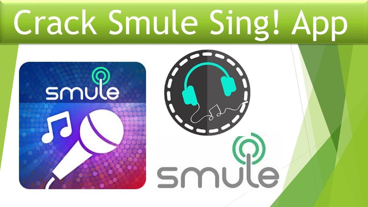 crack smule sing