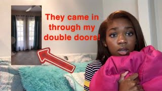 SOMEONE BROKE INTO MY HOUSE WHILE I WAS SLEEP | STORYTIME