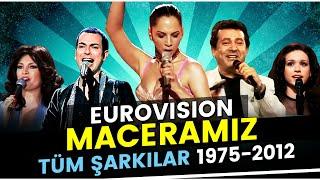 1975'ten 2012'ye Türkiye'nin Eurovision Macerası - Tüm Şarkılar