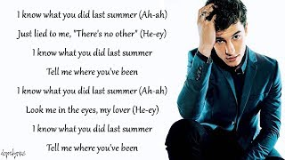 I Know What You Did Last Summer  Shawn Mendes, Camila Cabello (Lyrics)