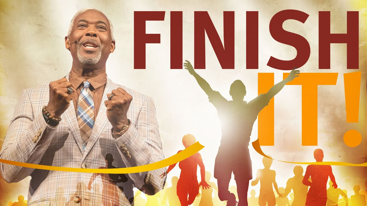 Download Finish It | Bishop Dale C. Bronner | Word of Faith Family Worship Cathedral