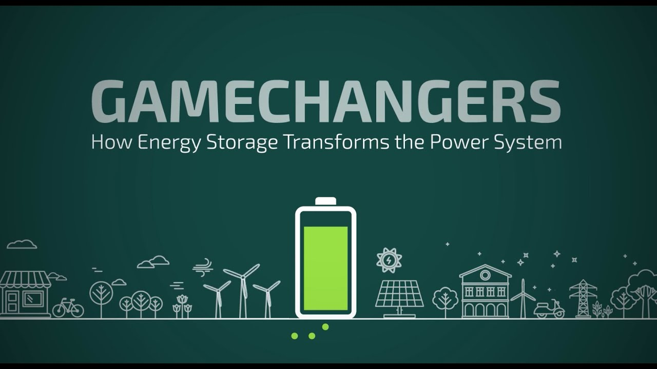 Energy Power System : Gamechangers how energy storage transforms the power