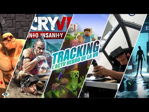 Tracking : L'actu VR #14 : Minecraft PSVR, Far Cry VR, Wanadev se lance dans les foyers...