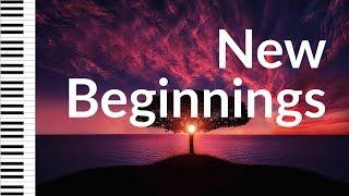 NEW BEGINNINGS • PianoMessage #01 • Worship Instrumental Music, Prayer Music, Piano Music