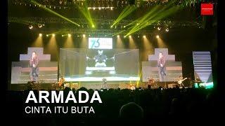 ARMADA - CINTA ITU BUTA (LIVE JCC)