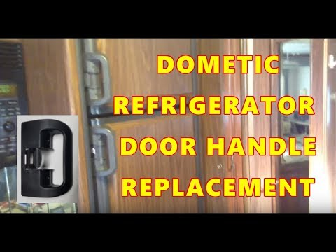 REPLACE DOOR HANDLE on a DOMETIC RV REFRIGERATOR - YouTube