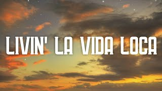 Ricky Martin - Livin' La Vida Loca (Lyrics)