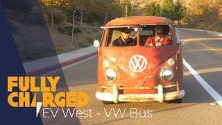 EV West - Electric VW Bus | Fully Charged