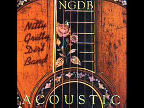 Nitty Gritty Dirt Band - The Broken Road