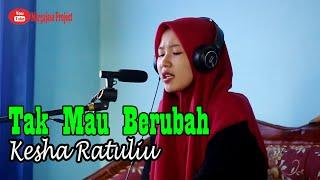 Download Tak mau berubah - Kesha Ratuliu || cover by Leni Selviani