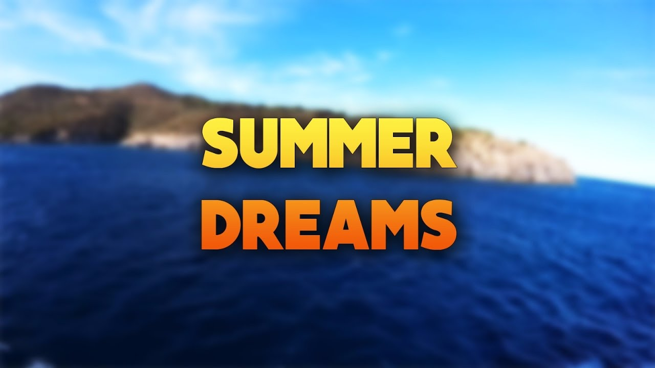 The Summer of My Dreams - YouTube