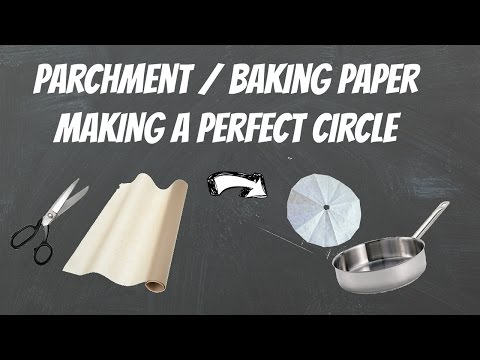 how to make a circle of parchment paper  - Tip  for Cooking and Baking - demonstration video