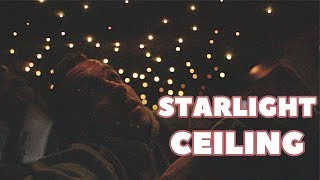 making a STARLIGHT CEILING