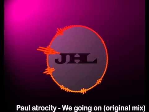 Paul atrocity - We going on (original mix)-[JAHUEL Music]