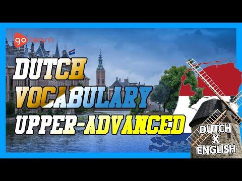 Learn Dutch | Part 16: Dutch Vocabulary Upper-advanced | Goleaen