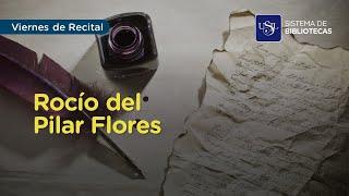 Viernes de Recital: Rocío del Pilar Flores
