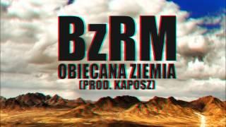 BzRM - Obiecana Ziemia (gościnnie Daga)